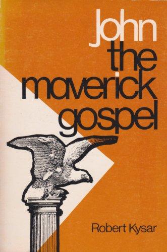 9780804203029: John, the Maverick Gospel