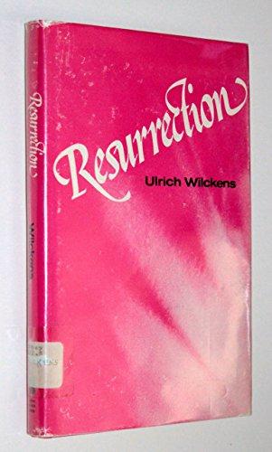 9780804203968: Resurrection: Biblical Testimony to the Resurrection: An Historical Examination and Explanation