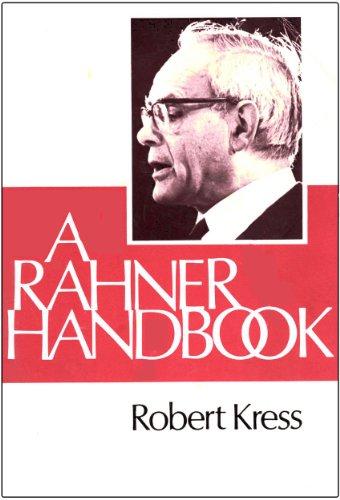 A Rahner Handbook: Kress, Robert