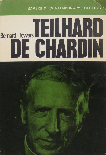 9780804207232: Teilhard de Chardin (Makers of Contemporary Theology)