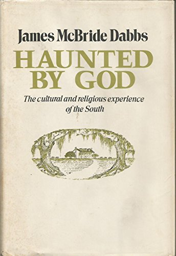 HAUNTED BY GOD: JAMES McBRIDE DABBS