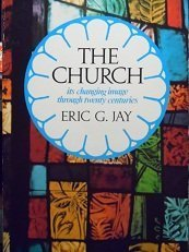 9780804208789: The church: Its changing image through twenty centuries