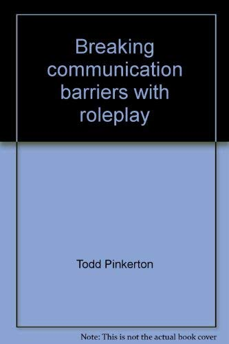 Breaking communication barriers with roleplay: Pinkerton, Todd