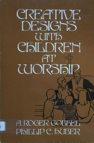 9780804215268: Creative Designs With Children at Worship
