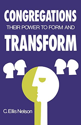 9780804216012: Congregations: Their Power to Form and Transform