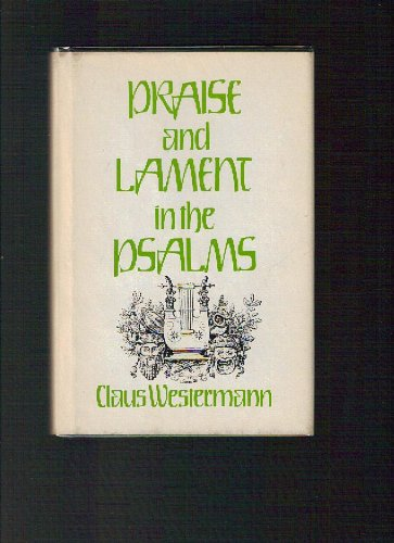 9780804217910: Praise and lament in the Psalms