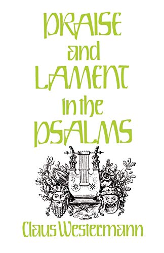 9780804217927: Praise and Lament in the Psalms