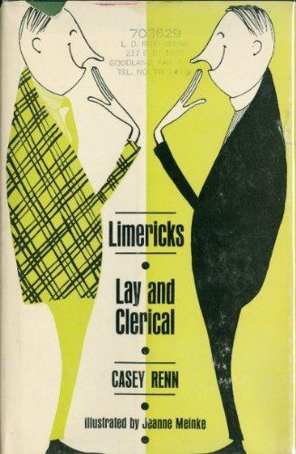 Limericks, lay and clerical: Renn, Casey