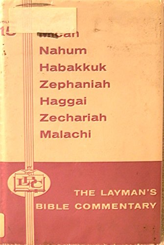 The Layman's Bible Commentary Voloume 15: James H. Gailey, Jr.