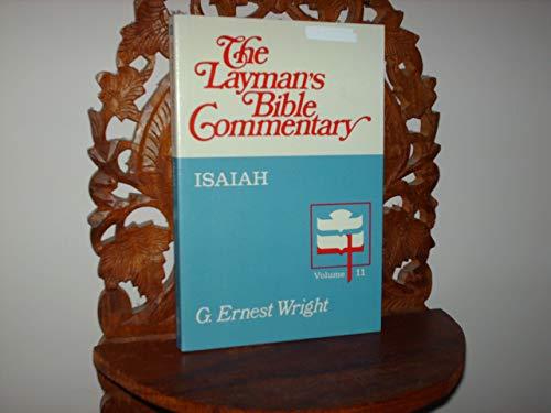 The Book of Isaiah (The Layman's Bible: Wright, Ernest