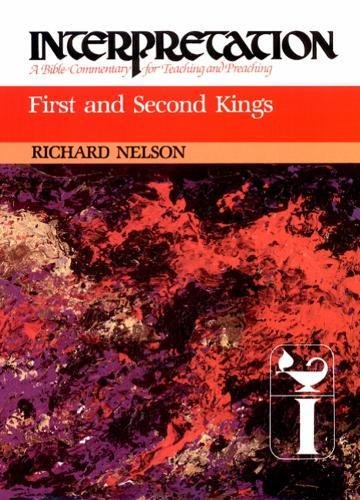 9780804231091: First and Second Kings: Interpretation: A Bible Commentary for Teaching and Preaching