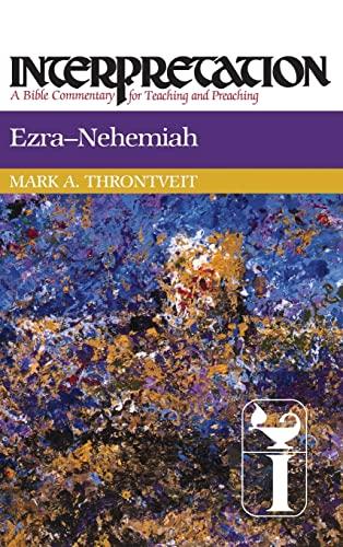 9780804231114: Ezra-Nehemiah: Interpretation (Interpretation: A Bible Commentary for Teaching & Preaching)