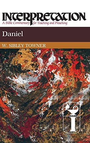 Daniel: Interpretation: A Bible Commentary for Teaching and Preaching (Interpretation: A Bible ...