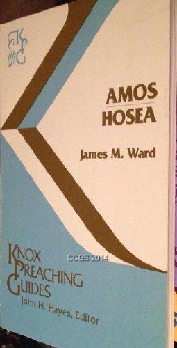 Amos, Hosea (Preaching Guides): Ward, James Merrill