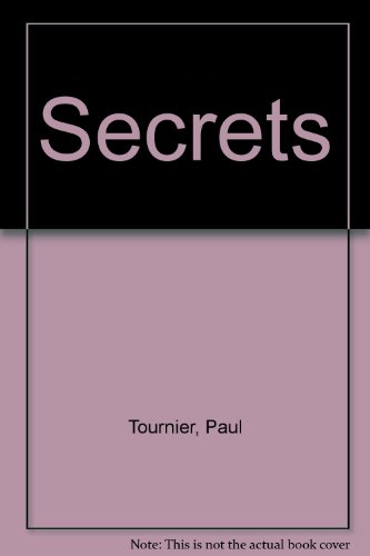 Secrets: Paul Tournier