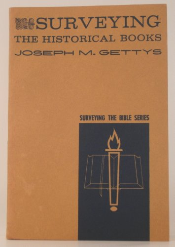 Surveying the Historical Books: Joseph M. Gettys