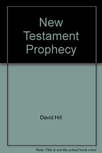 9780804237024: New Testament prophecy (New foundations theological library)
