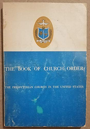 9780804239042: The Book of Church Order of the Presbyterian Church in the United States