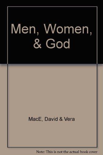 Men, Women, & God: MacE, David &