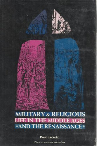 9780804415118: Military and Religious Life in the Middle Ages and the Renaissance
