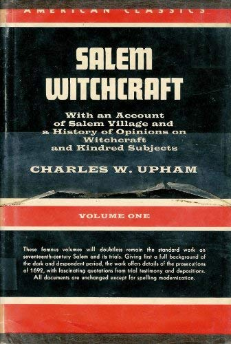 9780804419482: Salem Witchcraft: With an Account of Salem Village and a History of Opinions on Witchcraft and Kindred Subjects, Vol. 1