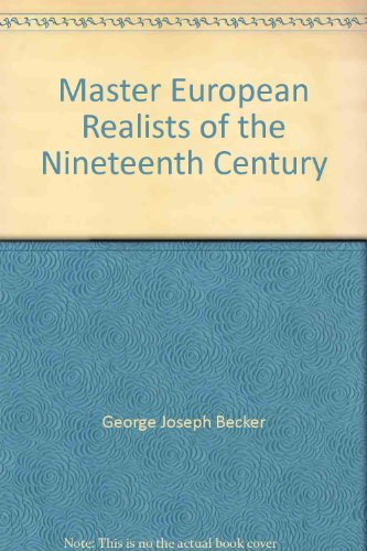 Master European Realists of the Nineteenth Century: Becker, George Joseph