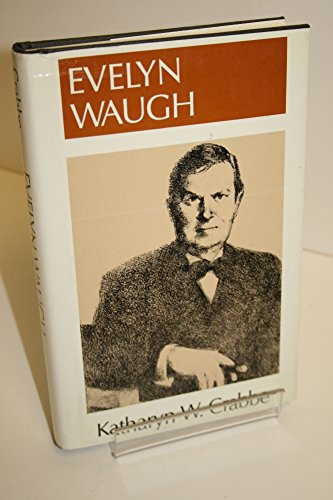 Evelyn Waugh (Literature & Life): Crabbe, Katharyn W.