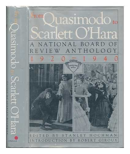 From Quasimodo to Scarlett O'Hara - A National Board of Review Anthology 1920-1940: Hochman, ...