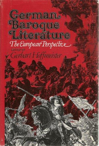 9780804423946: German Baroque Literature: The European Perspective