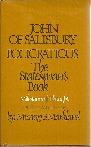 9780804424134: Policraticus: The Statesman's Book (Milestones of thought in the history of ideas)