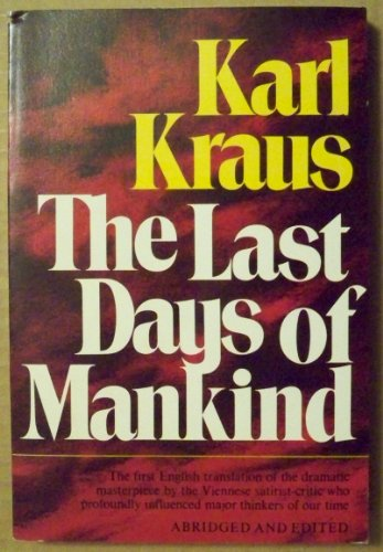 The Last Days of Mankind: Kraus, Karl