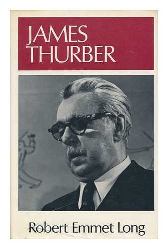 James Thurber (Literature and Life): Long, Robert Emmet