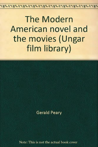 9780804426824: The Modern American novel and the movies (Ungar film library)