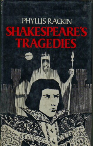 Shakespeare's Tragedies (World Dramatists) (0804427062) by Rackin, Phyllis