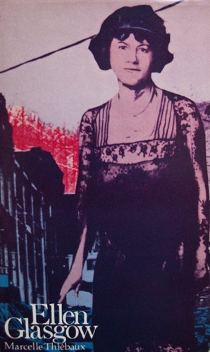 Ellen Glasgow (Modern Literature Series): Thiebaux, Marcelle