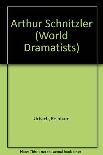 9780804429368: Arthur Schnitzler (World Dramatists)
