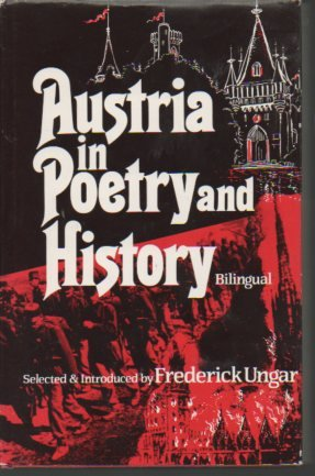 9780804429412: Austria in Poetry and History: Bilingual (Anthology of Austrian Literature) (English and German Edition)
