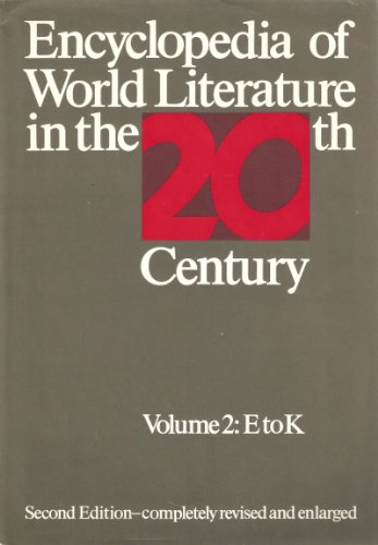 9780804431361: 002: Encyclopedia of World Literature in the Twentieth Century (Encyclopedia of World Literature in the Twentieth Century, E)