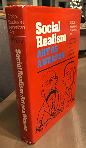 9780804432641: Social realism: Art as a Weapon (Critical studies in American art)