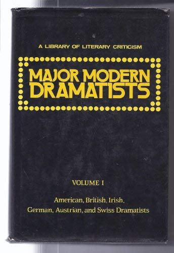 Major Modern Dramatists: American, British, Irish, German,: Rita Stein &