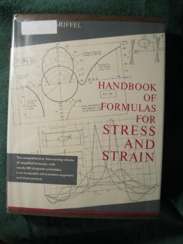 Handbook of Formulas for Stress and Strain: Griffel, William