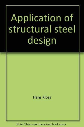 Application of structural steel design: Kloss, Hans