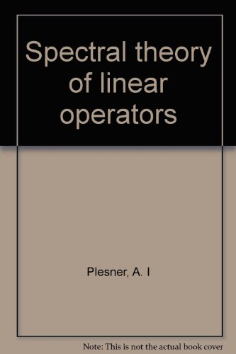9780804447669: Spectral theory of linear operators