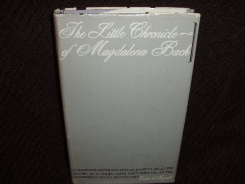 9780804456852: The Little Chronicle of Magdalena Bach [by] Esther Meynell