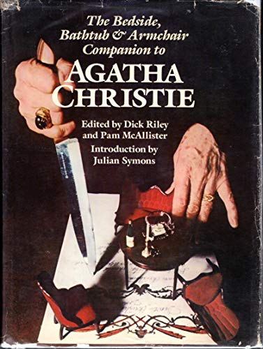 9780804457910: Title: The Bedside bathtub armchair companion to Agatha