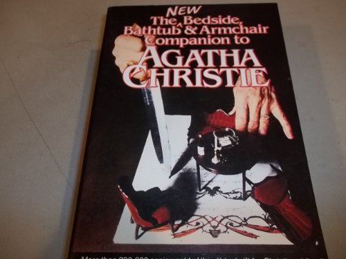 9780804458030: The New Bedside, Bathtub & Armchair Companion to Agatha Christie