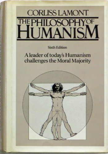 The Philosophy of Humanism: Lamont, Corliss