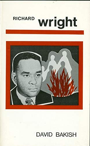 9780804460262: Richard Wright (Literature and Life Series)