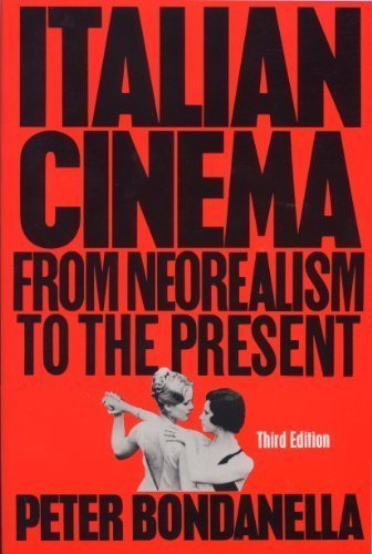9780804460613: Italian Cinema: From NeoRealism to the Present (Ungar Film Library)