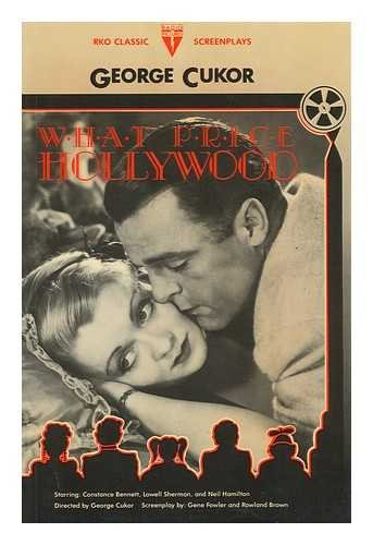 9780804460941: What Price Hollywood? (R.K.O.Classic Screenplays)